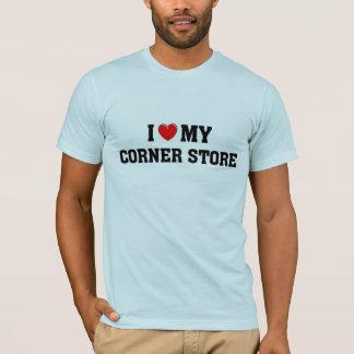 I love my corner store. T-Shirt