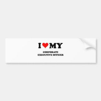 I Love My Corporate Executive Officer Bumper Sticker