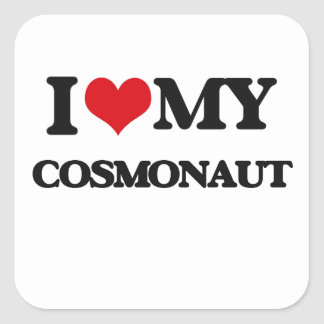 I love my Cosmonaut Stickers