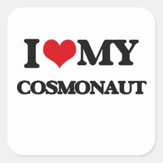 I love my Cosmonaut Sticker