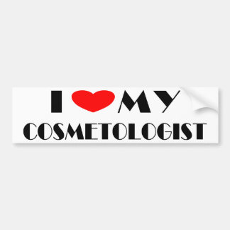 I love my Cosmotologist Bumper Sticker