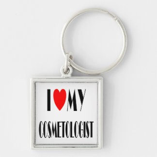 I love my Cosmotologist Silver-Colored Square Keychain