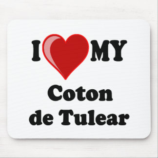 I Love My Coton De Tulear Dog Mouse Pads