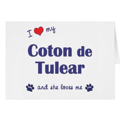 I Love My Coton de Tulear (Female Dog) Greeting Card