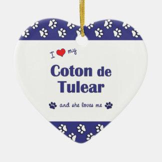 I Love My Coton de Tulear (Female Dog) Ceramic Ornament