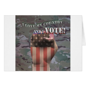 I love my country and I vote Card