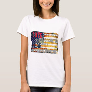 I love my country but I fear my government T-Shirt