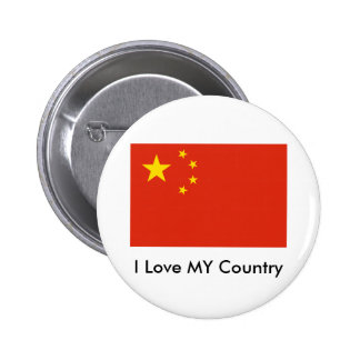 I Love MY Country China Flag Peoples Republic Button