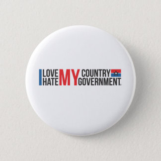 I love MY COUNTRY hate MY GOVERNMENT Button