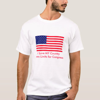 I Love MY Country Term Limits for Congress T-Shirt