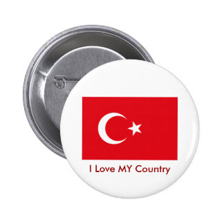 I Love MY Country Turkey Flag The MUSEUM Zazzle Button