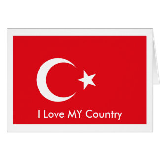 I Love MY Country Turkey Flag The MUSEUM Zazzle Card