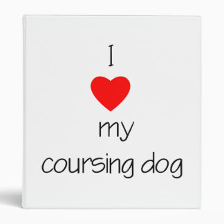 I Love My Coursing Dog Binder