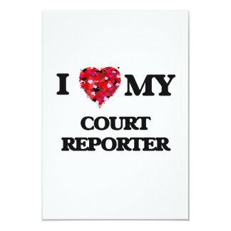 I love my Court Reporter 3.5x5 Paper Invitation Card