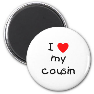 I Love My Cousin 2 Inch Round Magnet