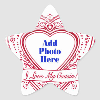 I Love My Cousin! Photo Red Hearts Star Sticker