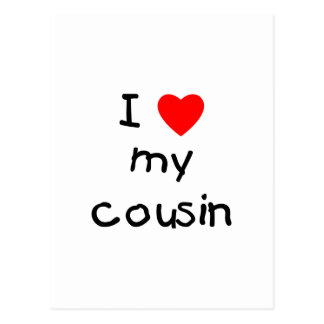 I Love My Cousin Postcard