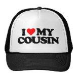 I LOVE MY COUSIN TRUCKER HAT