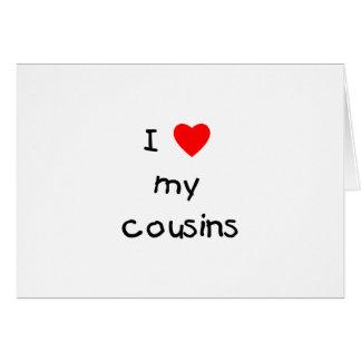 I Love My Cousins Card