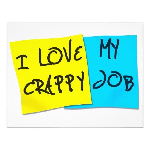 I Love My Crappy Job Custom Invitations