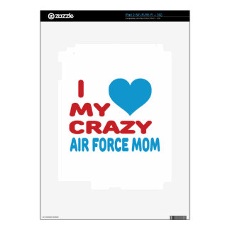 I Love My Crazy Air Force Mom Decals For The iPad 2