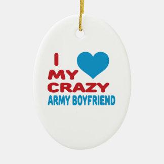 I Love My Crazy Army Boyfriend. Double-Sided Oval Ceramic Christmas Ornament