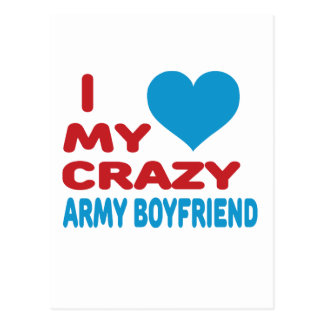 I Love My Crazy Army Boyfriend. Postcard