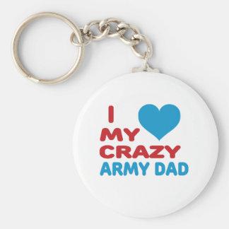 I Love My Crazy Army Dad Key Chains