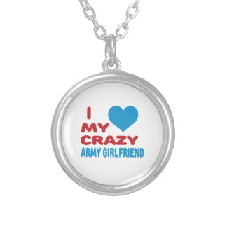 I Love My Crazy Army Girlfriend. Pendant