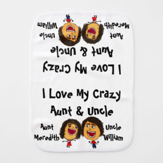 I Love My Crazy Aunt and Uncle Cartoon Baby Burp Cloth