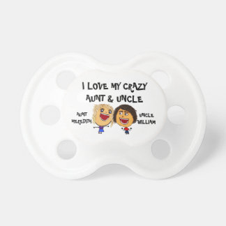 I Love My Crazy Aunt and Uncle Cartoon Pacifiers