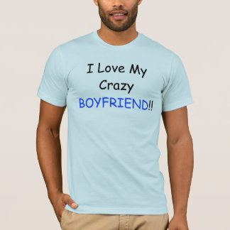 I Love My Crazy BOYFRIEND and Back Bisexual Logo T-Shirt
