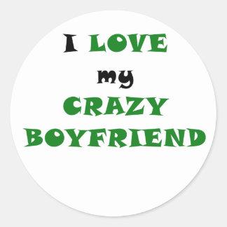 I Love my Crazy Boyfriend Classic Round Sticker