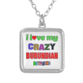 I love my crazy Burundian Boyfriend Square Pendant Necklace