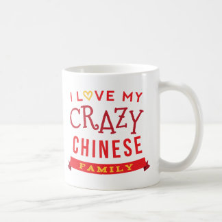I Love My Crazy Chinese Family Reunion T-Shirt Ide Coffee Mug