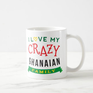 I Love My Crazy Ghanaian Family Reunion T-Shirt Id Coffee Mug