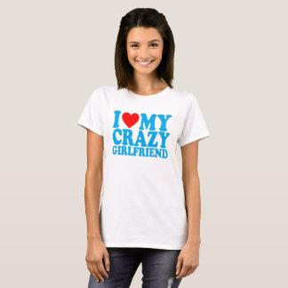 I LOVE MY CRAZY GIRLFRIEND ..png T-Shirt