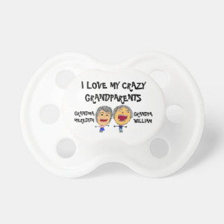 I Love My Crazy Grandparents Pacifier