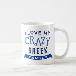 I Love My Crazy Greek Family Reunion T-Shirt Idea Coffee Mug
