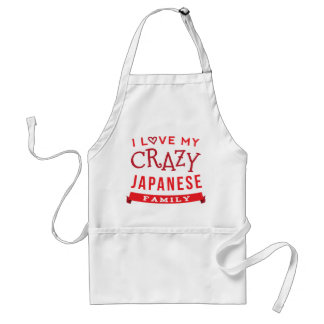 I Love My Crazy Japanese Family Reunion T-Shirt Id Adult Apron