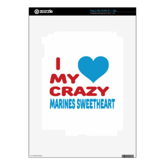 I Love My Crazy Marines Sweetheart. Decal For The iPad 2