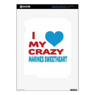 I Love My Crazy Marines Sweetheart. Decals For iPad 3
