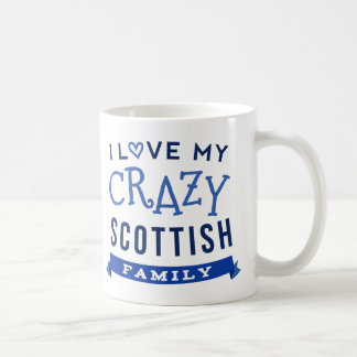I Love My Crazy Scottish Family Reunion T-Shirt Id Coffee Mug