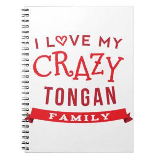 I Love My Crazy Tongan Family Reunion T-Shirt Idea Spiral Notebook