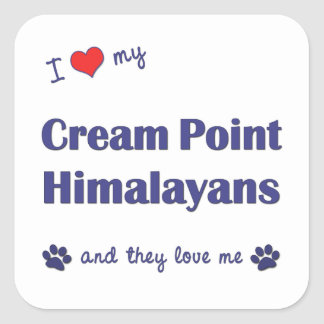 I Love My Cream Point Himalayans (Multiple Cats) Square Sticker