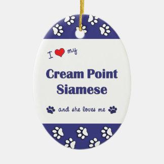 I Love My Cream Point Siamese (Female Cat) Ornament