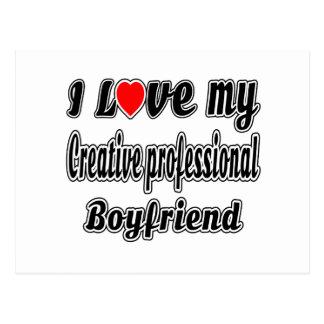 I Love My Creative professional Boyfriend Postcard