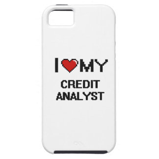 I love my Credit Analyst iPhone 5 Cover