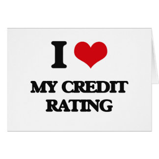 I love My Credit Rating Cards