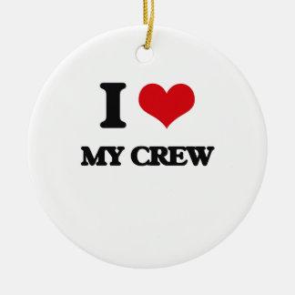 I love My Crew Ceramic Ornament